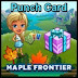 Farmville Maple Frontier Punch Card Feature