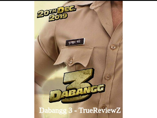 Dabangg 3 Box Office | Predictions | Star Cast | Release Date | Budget | Song | Posters | Verdict (Hit/Flop) | Story
