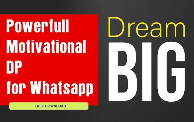 [NEW 189+] Motivational Whatsapp DP & Status || Great Inspirational Image