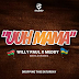 MP3: DOWNLOAD 'Uhh Mama' WILLY PAUL ft MEDDY | FREE DOWNLOAD [Audio]