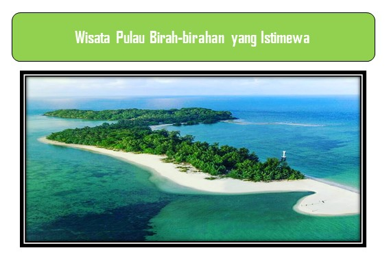 Wisata Pulau Birah-birahan