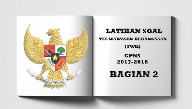 Contoh Latihan Soal TWK CPNS 2017-2018 (Bagian 2)