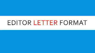 editor letter format,letter format to editor,letter format for newspaper editor,