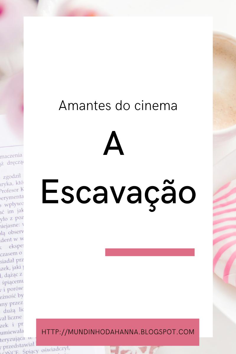 Amantes do cinema   A escavação