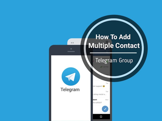 How To Add Multiple Contact To Telegram Group At Once