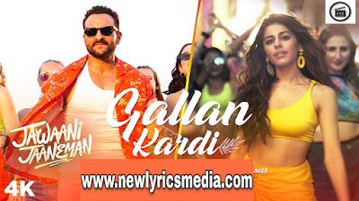 https://www.newlyricsmedia.com/2020/01/gallan-kardi-lyrics-jawaani-jaaneman.html