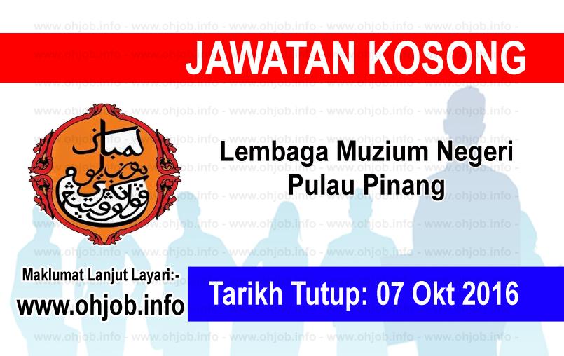 Jawatan Kerja Kosong Lembaga Muzium Negeri Pulau Pinang logo www.ohjob.info oktober 2016