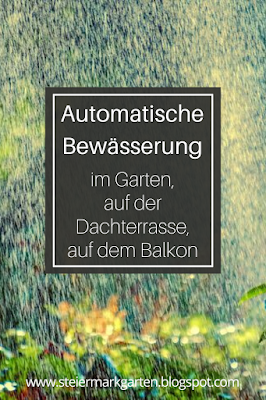Automatische-Bewässerung-Garten-Balkon-Dachterrasse-Pin-Steiermarkgarten
