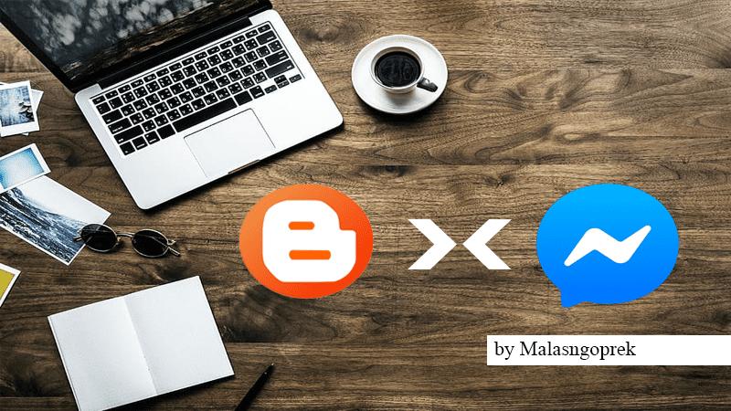 Cara Menambahkan Messenger ke Blog