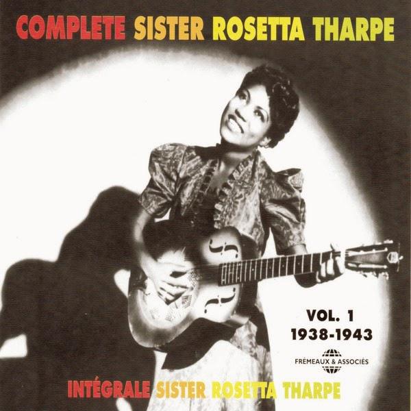 Rosetta Tharpe-Complete Sister Rosetta Tharpe-Vol 1-(1938-1943)-