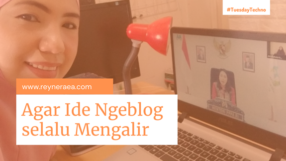 tips agar dapat ide ngeblog