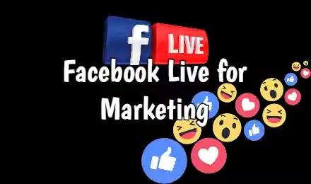 Facebook Live for Marketing
