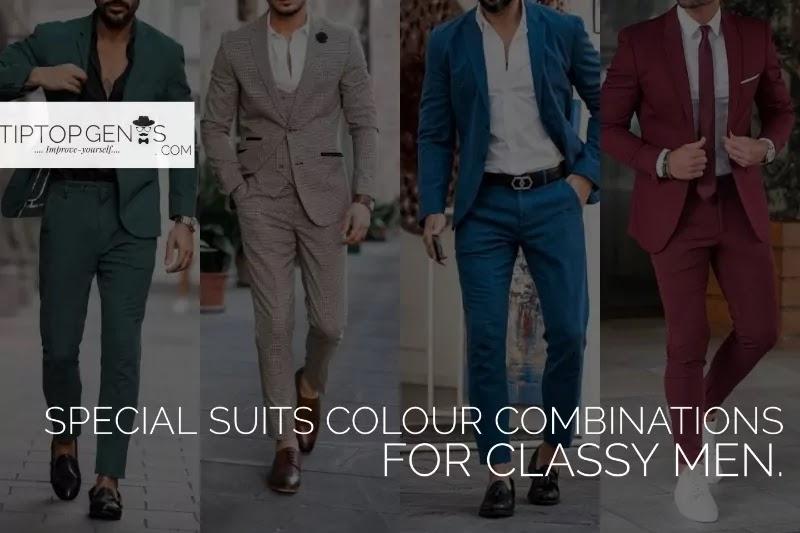 Special Suits Colour For Classy Men.