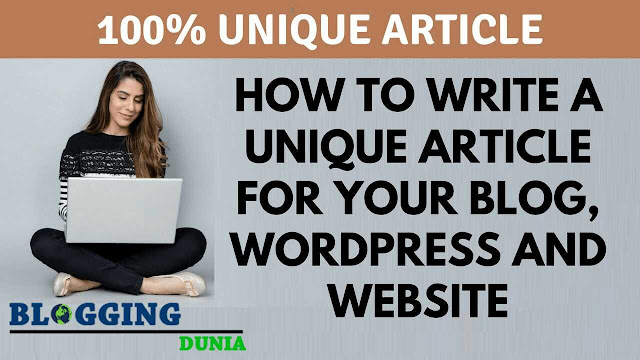 How To Write Unique Article Within a Minutes