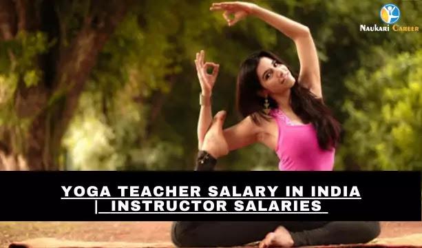 yoga teacher salary in india