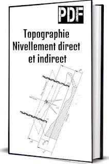 Topographie Nivellement direct et indirect PDF
