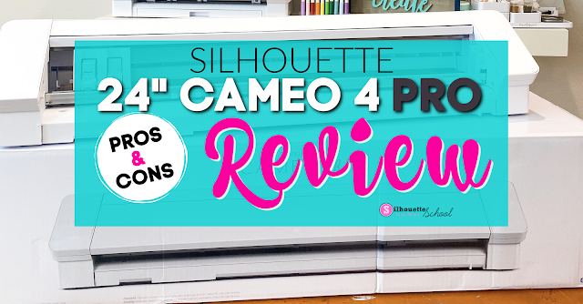 Silhouette CAMEO 4 Pro review,  CAMEO 4 Pro review,  Silhouette CAMEO Pro,  CAMEO 4 Pro,  24 CAMEO 4,