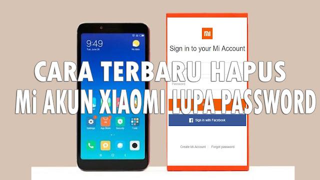 Cara Terbaru Hapus Mi Akun Hp Xiaomi yang lupa Password