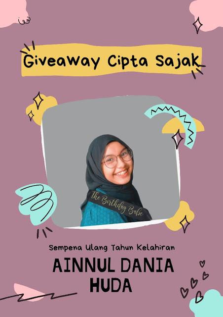 Giveaway Cipta Sajak Sempena Ulangtahun Kelahiran Ainnul Dania Huda