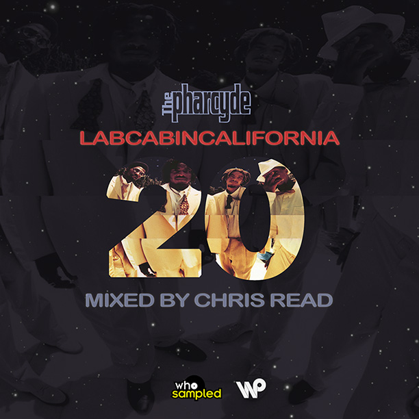 The Pharcyde und Chris Read – Labcabincalifornia | 20th Anniversary Mixtape