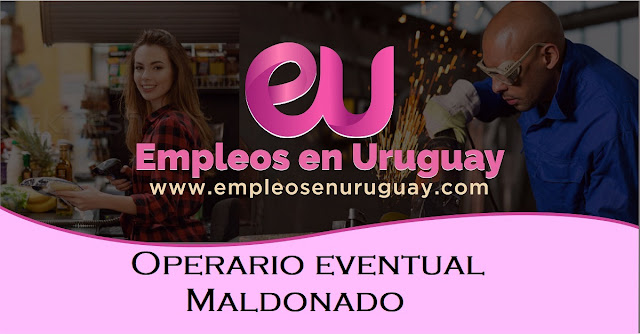 Operario eventual - Maldonado