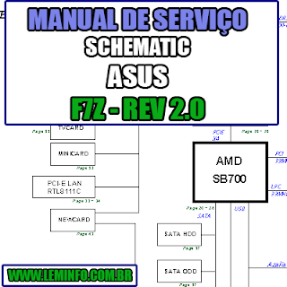 Esquema Elétrico Manual de Serviço Notebook Laptop Placa Mãe ASUS F7Z REV 2.0 Schematic Service Manual Diagram Laptop Motherboard ASUS F7Z REV 2.0 Esquematico Manual de Servicio Diagrama Electrico Portátil Placa Madre ASUS F7Z REV 2.0