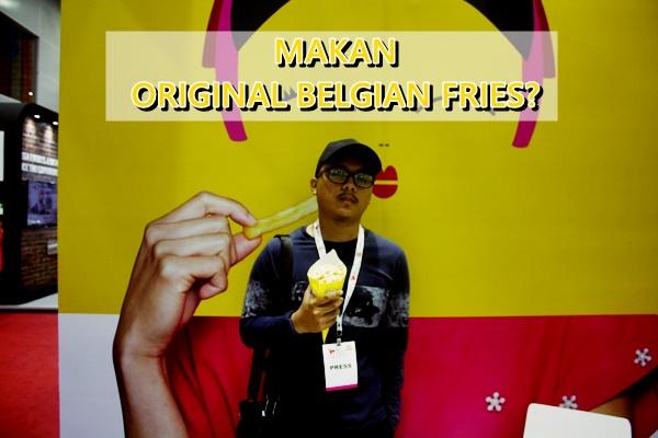Makan Original Belgian Fries ? Sedap ke Tidak?