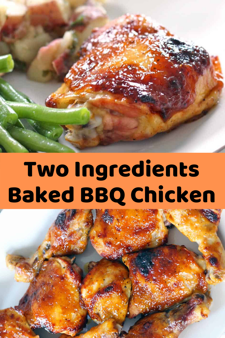 Two Ingredients Baked BBQ Chicken