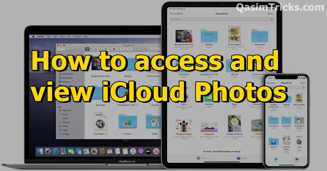 How to access and view iCloud Photos - QasimTricks.com