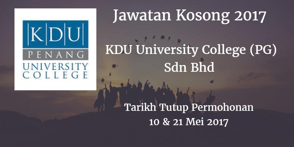 Jawatan Kosong KDU University College (PG) Sdn Bhd 10 & 21 Mei 2017