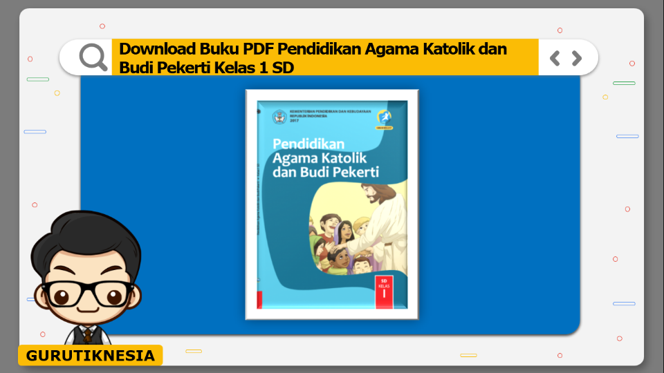 download buku pdf pendidikan agama katolik dan budi pekerti kelas 1 sd
