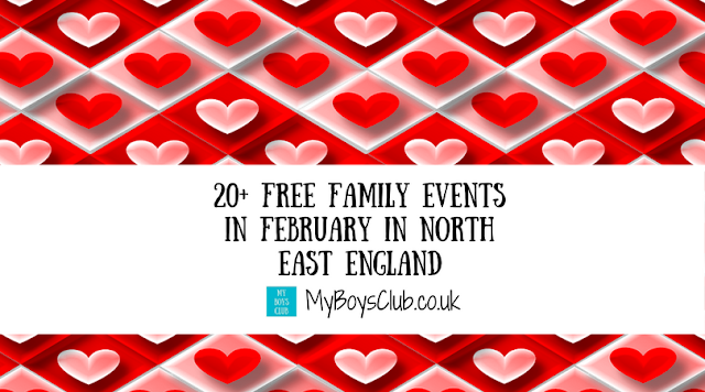20+ Free Family Events in February in North East England in Newcastle, Sunderland, Northumberland, Gateshead, North and South Tyneside, Teesside, and Durham