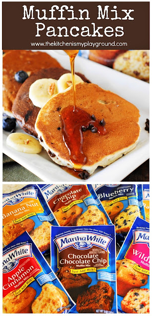 Muffin Mix Pancakes ~ See how to easily make wonderfully delicious flavored pancakes in a seemingly endless variety of flavors using packaged muffin mix! So easy, and so good.  www.thekitchenismyplayground.com