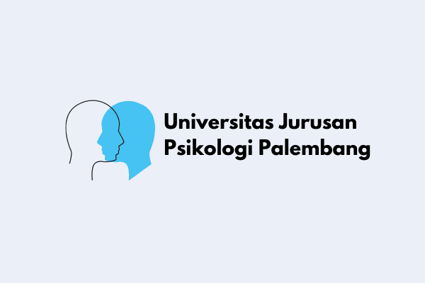 Universitas Jurusan Psikologi Palembang