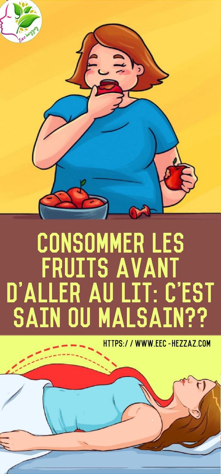Consommer les fruits avant d'aller au lit: c'est sain ou malsain??