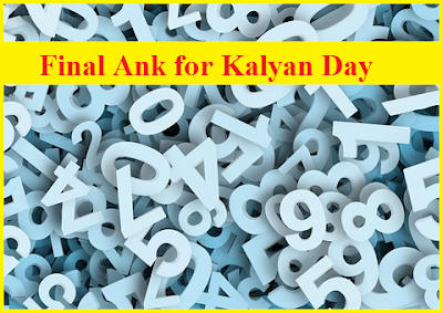 final ank kalyan day, final ank kalyan day 2019