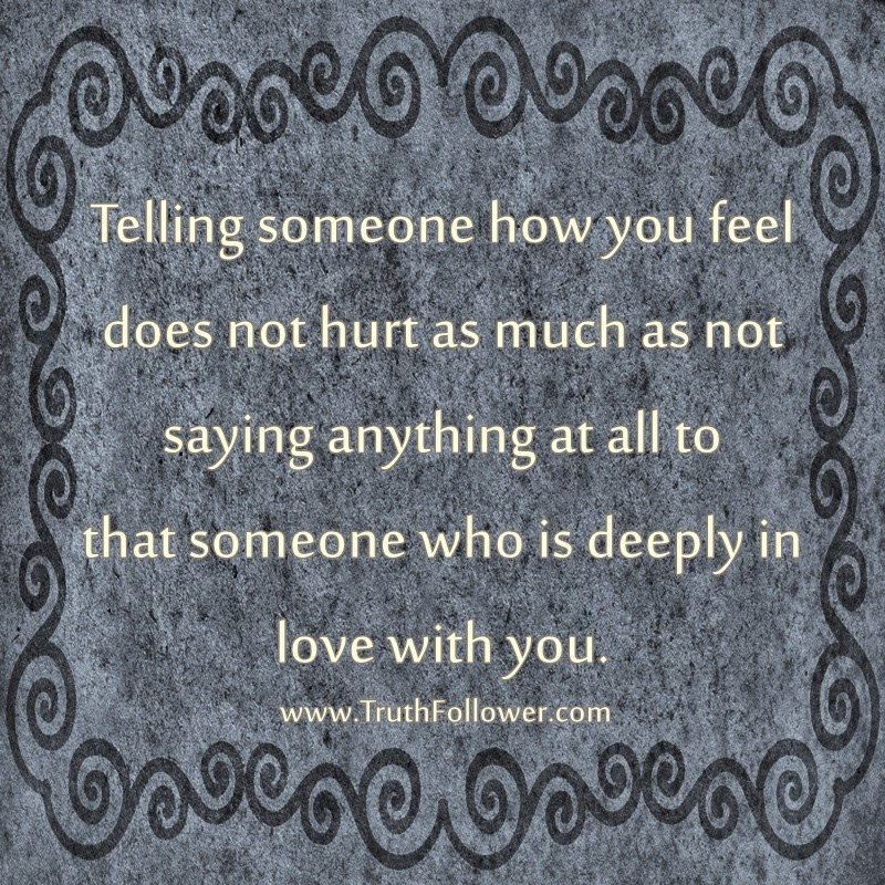 Telling for someone how you feeling