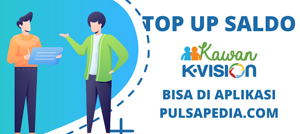 Cara Top Up Saldo Aplikasi Kawan K-Vision Online