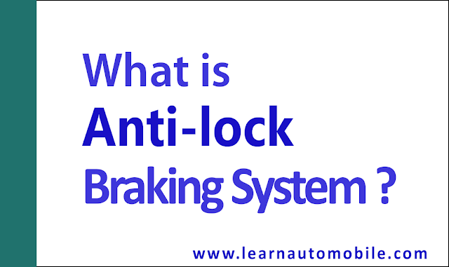What is ABS - Anti lock braking system