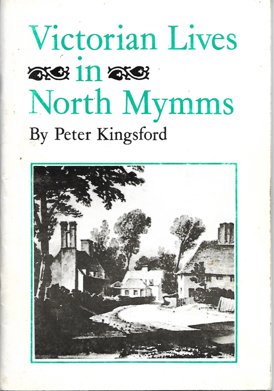 A scan of the cover of the book Victorian Lives in North Mymms by Peter Kingsford