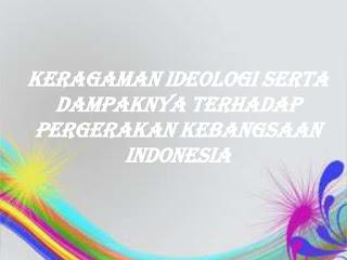 Hubungan Sebab Akibat Antara Keragaman Ideologi Dengan Perbedaan Strategi Organisasi Pergerakan Nasional Indonesia