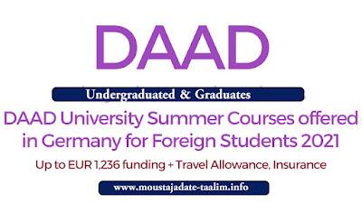 الدورات الصيفية لجامعة DAAD والمنح الدراسية في ألمانيا 2021-2022 | الجامعيين والخريجين