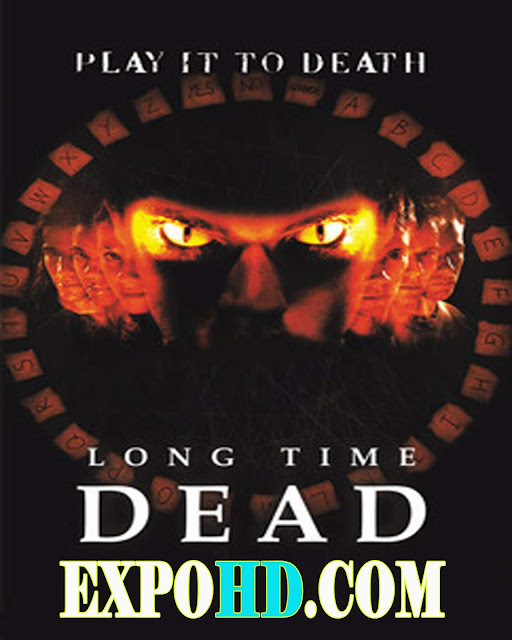 Long Time Dead 2002 Full Movie Download | BluRAy 720p | Esub 1.2Gbs [Watch Now]