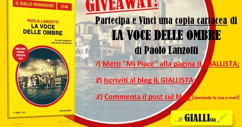 Giveaway: LA VOCE DELLE OMBRE di Paolo Lanzotti - Il Giallo Mondadori n.3148