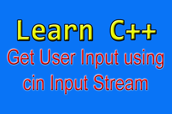 how to get user input in c++
