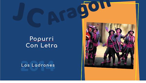 """👁️🗨️Popurri con LETRA de Juan Carlos Aragón⚫ """"Los Ladrones"""" 🤺 (2014)"""