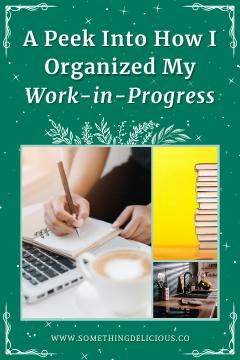How I Organized My Work-in-Progress
