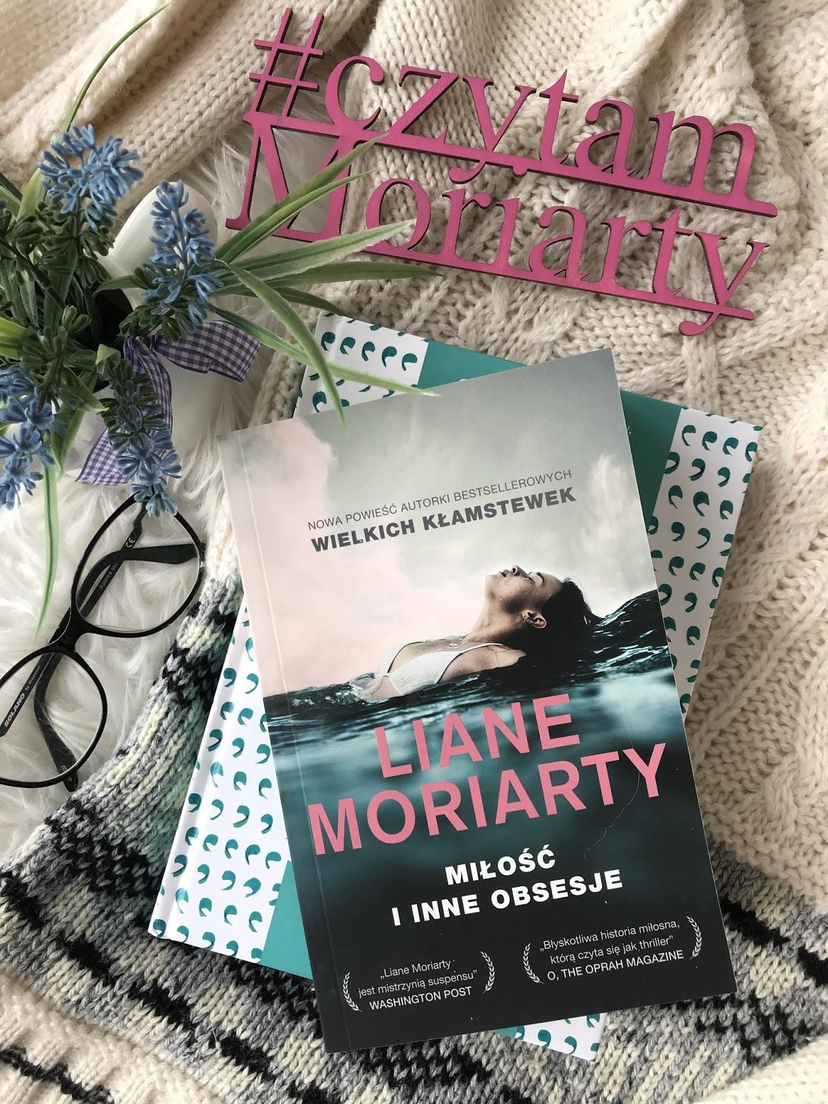 Liane Moriarty, Miłość i inne obsesje [przedpremiera]