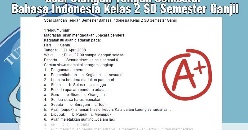 Soal Ulangan Tengah Semester Bahasa Indonesia Kelas 2 Sd Semester Ganjil Belajar Mengajar