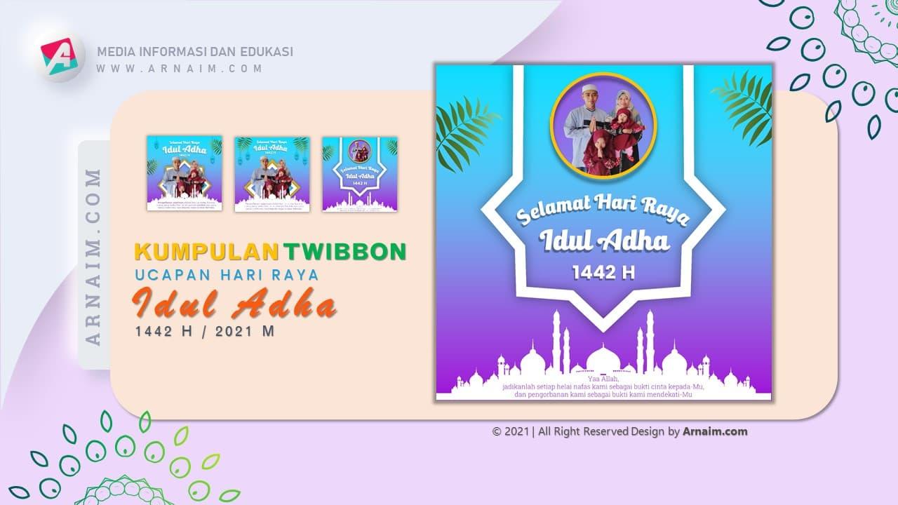 ARNAIM.COM  - KUMPULAN TWIBBON UCAPAN HARI RAYA IDUL ADHA 1442 H (3)